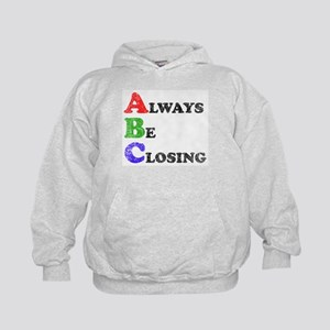 Always Be Closing Kids Hoodie