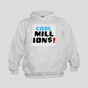 COOL MILLIONS! Sweatshirt