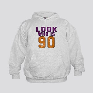 Look Who Is 90 Kids Hoodie