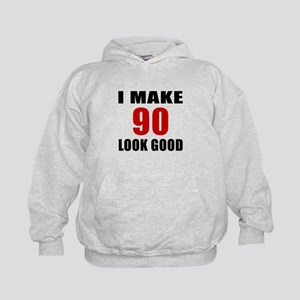 I Make 90 Look Good Kids Hoodie