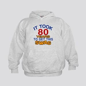 It Took 80 Years To Get This Swag Kids Hoodie