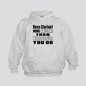 Bass Clarinet More Awesome Kids Hoodie