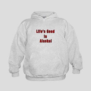 LIFE'S GOOD IN ALASKA Kids Hoodie