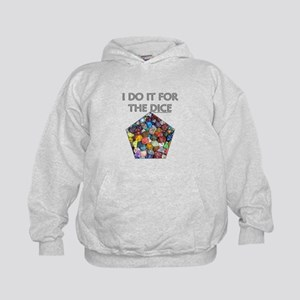 I do it for the dice! (Pentagonal) Kids Hoodie
