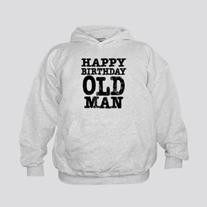 Happy Birthday Old Man Kids Hoodie