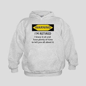 WARNING I'M RETIRED I KNOW IT Kids Hoodie