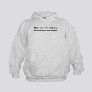 I KNOW WHAT YOUR WONDERING... Kids Hoodie