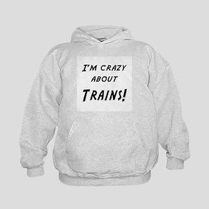 Im crazy about TRAINS Kids Hoodie