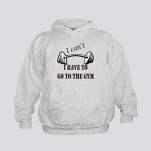 I cant, I have to go to the gym Kids Hoodie