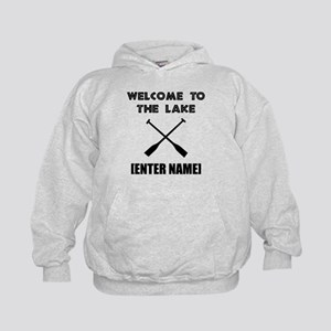 Welcome Lake [Personalize It!] Hoodie