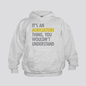 Its An Agriculture Thing Kids Hoodie