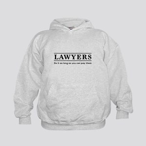 Lawyers do it as long as paid Hoodie