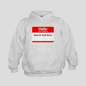 Hello my name is insert Kids Hoodie