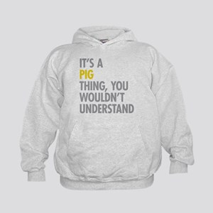 Its A Pig Thing Kids Hoodie