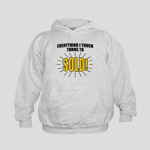 Everything I touch turns to SOLD! Kids Hoodie