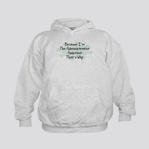 Because Administrative Assistant Kids Hoodie