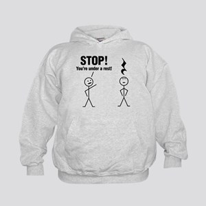 Stop! You're under a rest! Hoodie