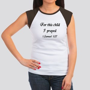 For this child I prayed T-Shirt