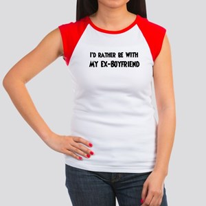 I'd rather: Ex-Boyfriend Women's Cap Sleeve T-Shir