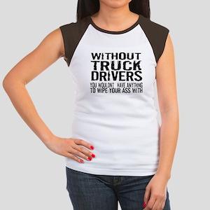 Without Truck Drivers Women's Cap Sleeve T-Shirt