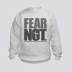Fear Not. Kids Sweatshirt
