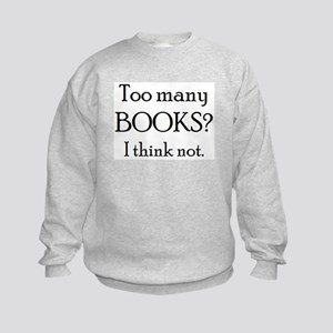 too many books Kids Sweatshirt