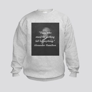 Hamilton - Stand for Nothing Sweatshirt