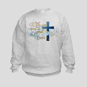 Who was and is and is to come Kids Sweatshirt