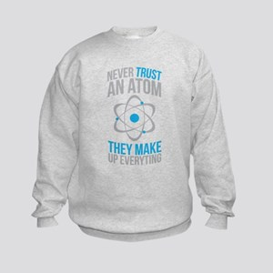 Never Trust Atoms They Make Everything Up Hoodie S
