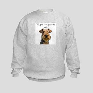 Airedale Terrier Stubborn Sayings Sweatshirt
