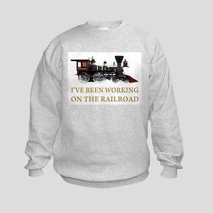 I've Been Working on the Railroad Kids Sweatshirt