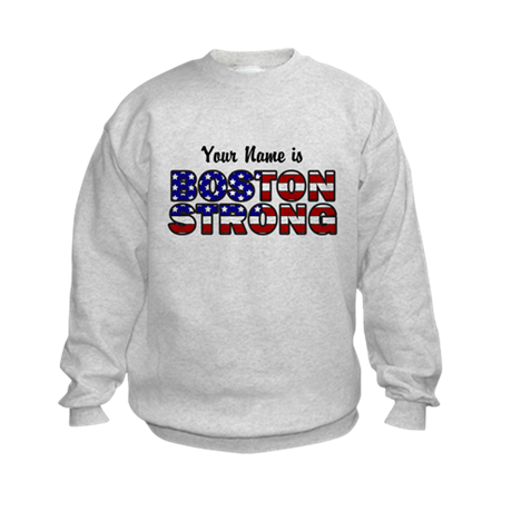 Boston Strong Flag - Personalized! Sweatshirt