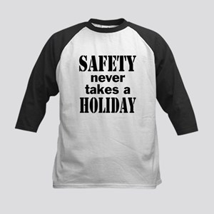 ce43fc50 Safety Never Takes a Holiday Baseball Jersey