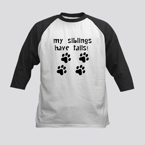 My Siblings Have Tails Baseball Jersey