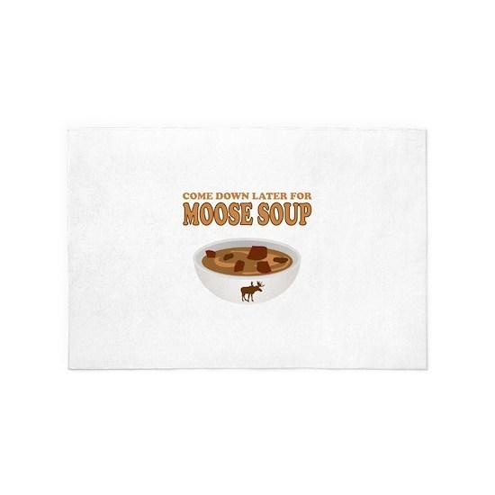Come Have Moose Soup