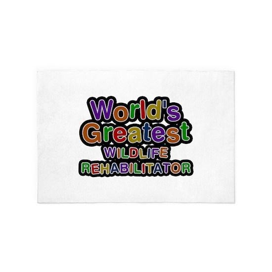 Worlds Greatest WILDLIFE REHABILITATOR