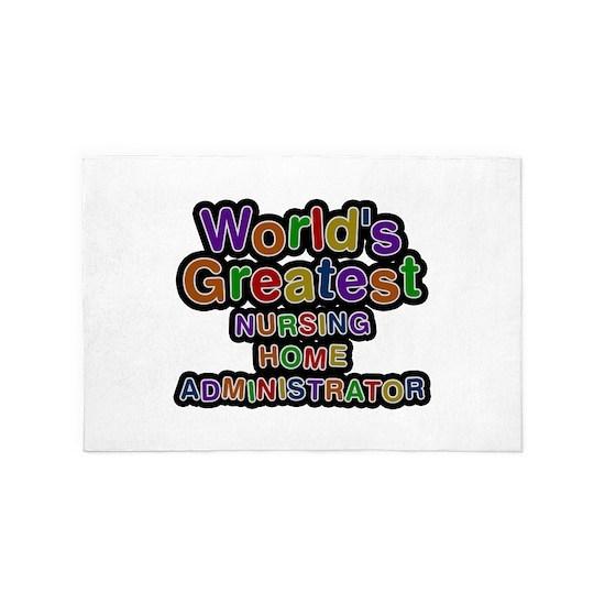 Worlds Greatest NURSING HOME ADMINISTRATOR