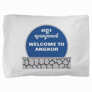 Welcome to Angkor Wat, Cambodia Pillow Sham