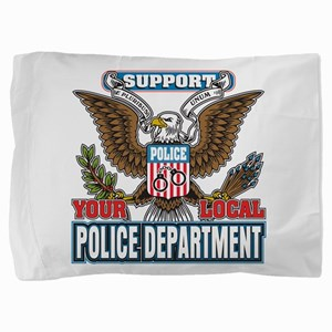 Support Your Local Police Pillow Sham