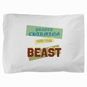 Prince Charming and the Beast Pillow Sham