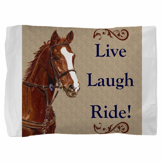 Live! Laugh! Ride! Horse