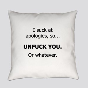 I Suck at Apologies Everyday Pillow