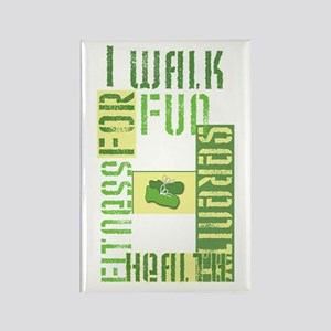 I Walk for Fun... Rectangle Magnet