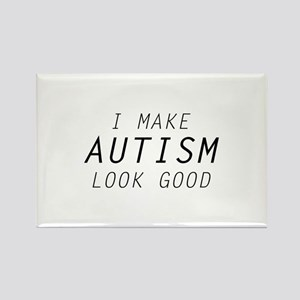 I Make Autism Look Good Rectangle Magnet