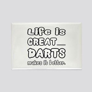 Life is Great.. Darts Makes it be Rectangle Magnet