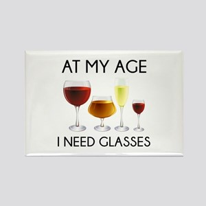 At My Age I Need Glasses Rectangle Magnet
