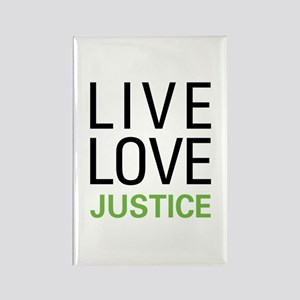 Live Love Justice Rectangle Magnet