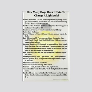 Dogs Change Lightbulb Rectangle Magnet
