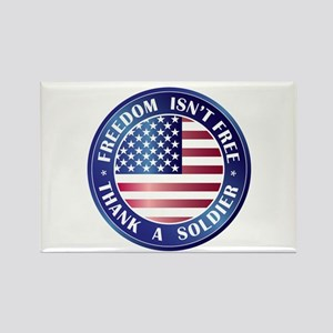 Freedom Isn't Free Thank Soldier Rectangle Magnet