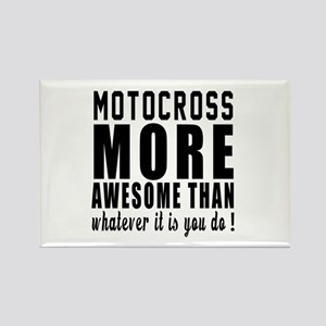 Motocross More Awesome Designs Rectangle Magnet